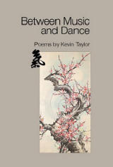 Between Music and Dance - Kevin Taylor